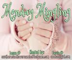 Monday Mingling