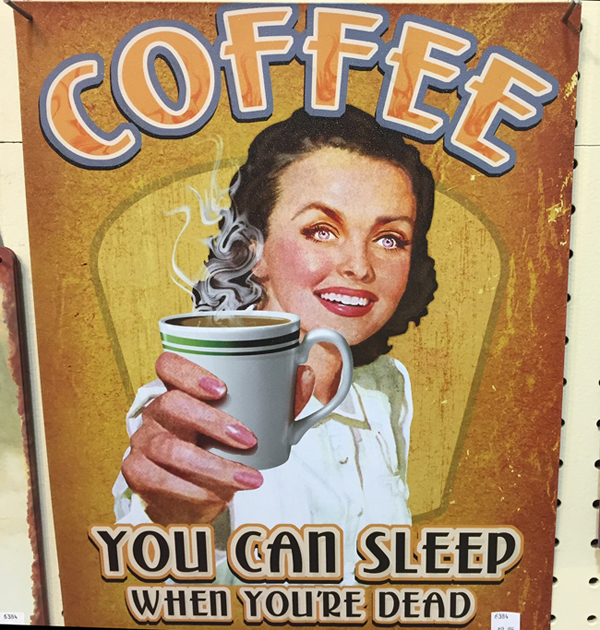 Clearly, she needs to lay off of the coffee.